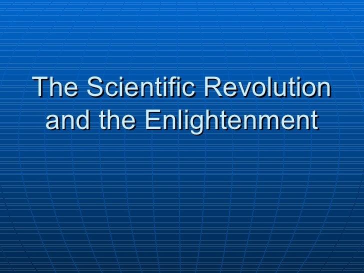 Enlightenment and Scientific Revolution