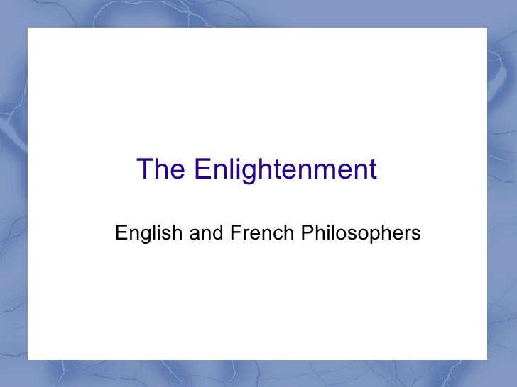 The Enlightenment English and French Philosophers