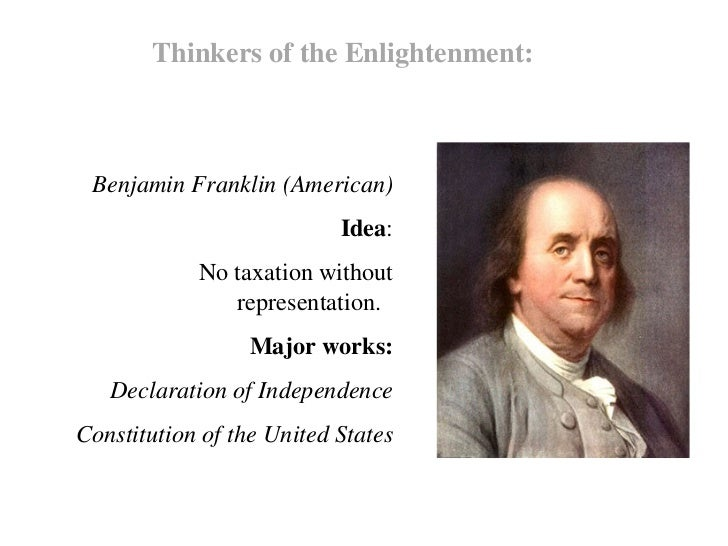 enlightenment thinkers and leaders Get an answer for 'how did the enlightenment influence the colonists' and find enlightenment thinkers like john locke the leaders of the revolution.