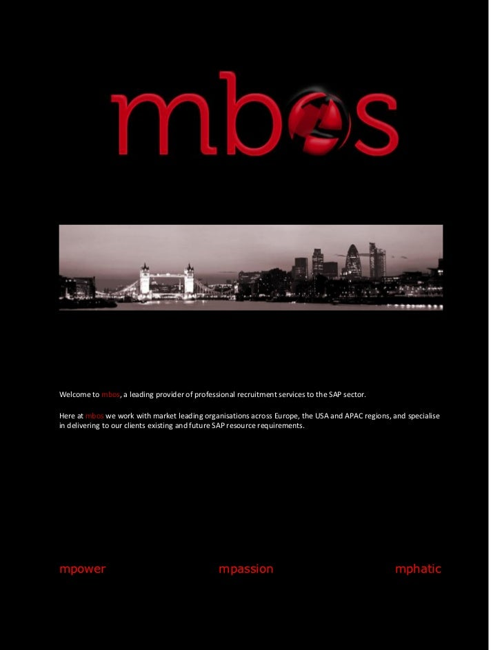 Welcome to mbos, a leading provider of professional recruitment services to the SAP sector.Here at mbos we work with marke...