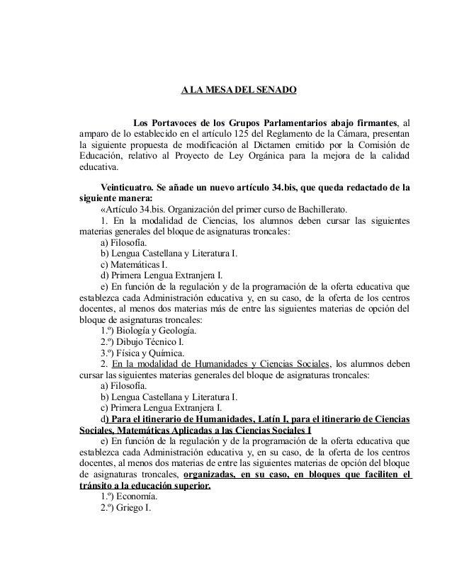 A LA MESA DEL SENADO Los Portavoces de los Grupos Parlamentarios abajo firmantes, al amparo de lo establecido en el artícu...
