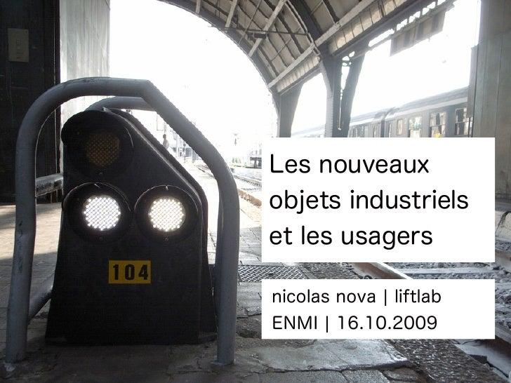 Les nouveaux objets industriels et les usagers