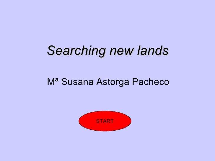 Looking for new lands