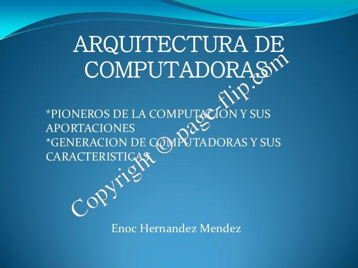 ARQUITECTURA DE    COMPUTADORASom                c                          li p.                         -f Y SUS        ...