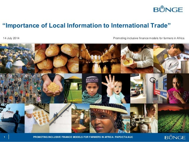 """1 PROMOTING INCLUSIVE FINANCE MODELS FOR FARMERS IN AFRICA: PAPO/CTA/AUC """"Importance of Local Information to International..."""
