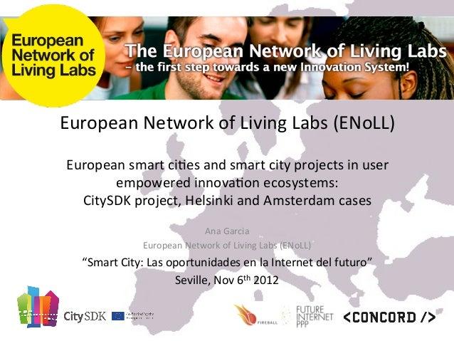 European Network of Living Labs (ENoLL)                                                    European smar...