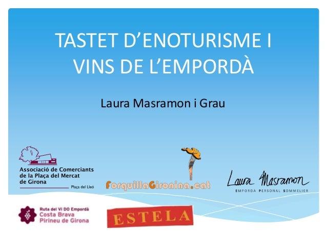 Enoturisme i vins de l'empordà