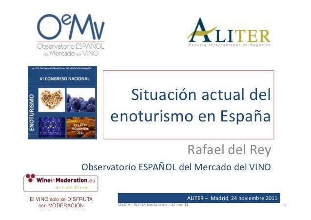 Situaciónactualdel                           enoturismoenEspaña                                 i            ñ       ...
