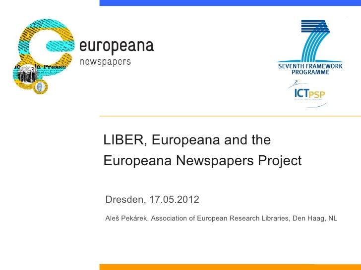 LIBER, Europeana and the Europeana Newspapers Project