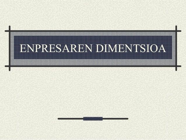 Enpresaren dimentsioa