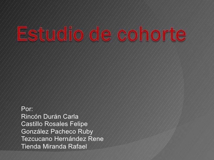 <ul><li>Por:  </li></ul><ul><li>Rincón Durán Carla </li></ul><ul><li>Castillo Rosales Felipe </li></ul><ul><li>González Pa...
