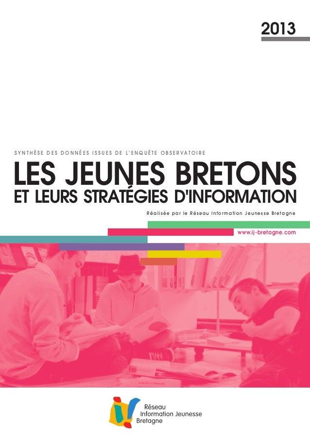 Les jeunes bretons et leurs stratégies d'information - 3ème édition - 2014