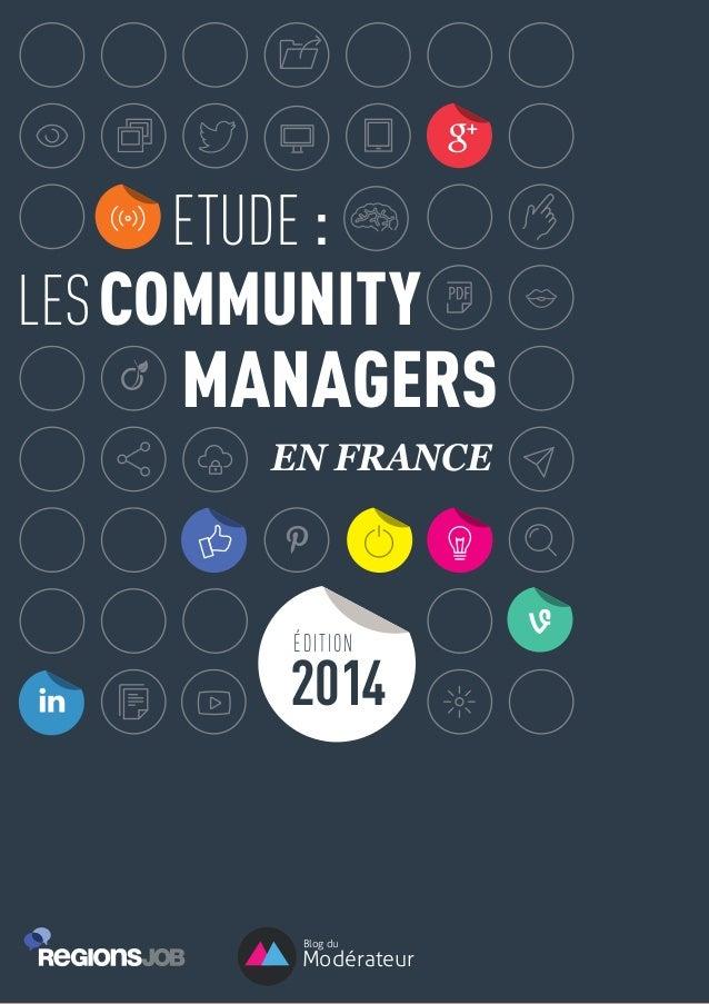 COMMUNITYLES ETUDE : MANAGERS EN FRANCE Blog du Modérateur 2014 ÉDITION