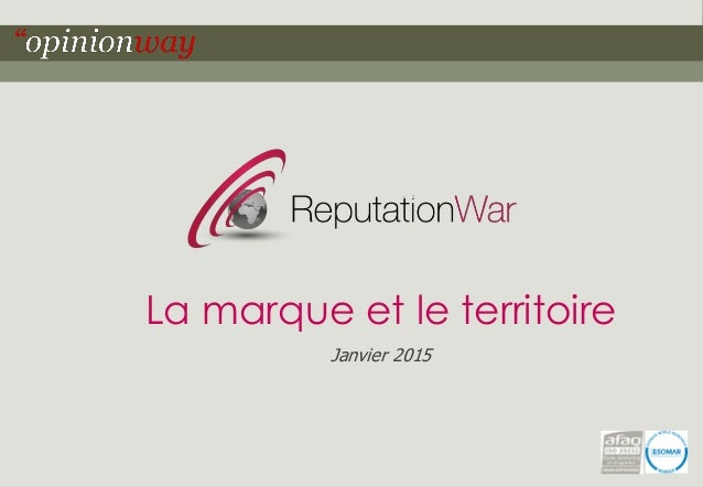 1Pour – La marque et le territoire – Janvier 2015 La marque et le territoire Janvier 2015