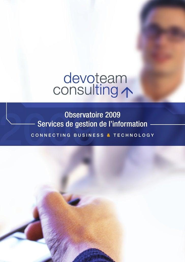 2009           Observatoire 2009   Services de gestion de l'information  ConneCting Business & teChnology