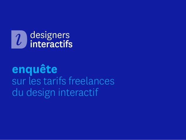 enquête  sur les tarifs freelances du design interactif