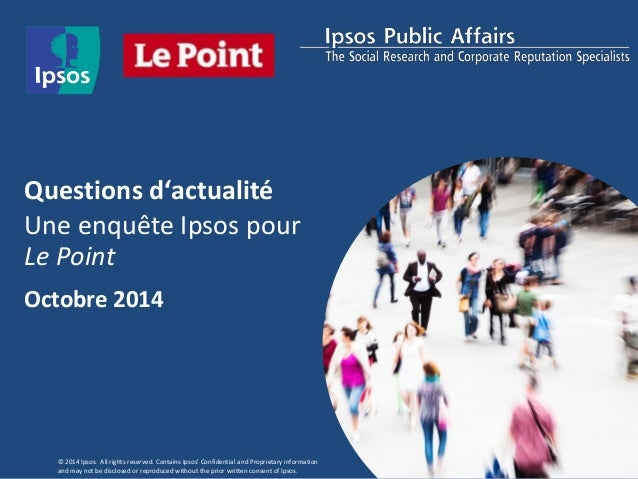 © 2012 Ipsos. All rights reserved. Contains Ipsos' Confidential and Proprietary information and may not be disclosed or re...