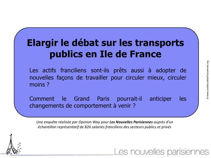 Elargir le débat sur les transports     publics en Ile de France                                                          ...