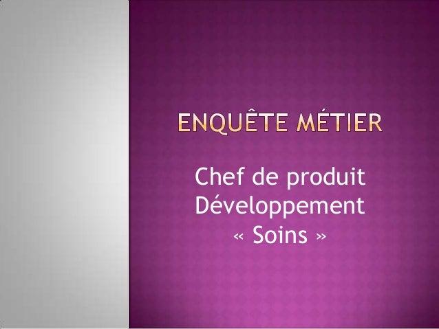 Chef de produit Développement « Soins »