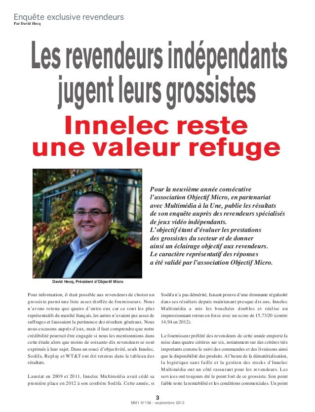 Enquête exclusive revendeurs Par David Hecq  Les revendeurs indépendants jugent leurs grossistes Innelec reste une valeur ...