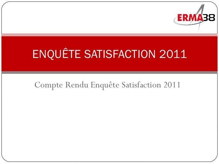 Enquête satisfaction 2011_erma
