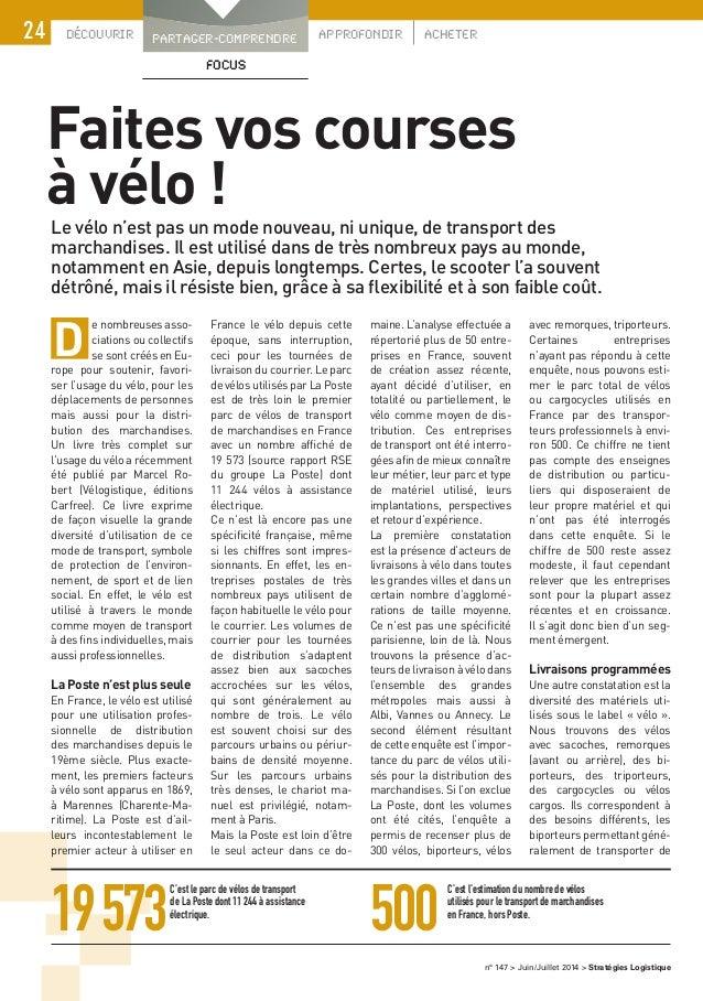 DÉCOUVRIR PARTAGER-COMPRENDRE APPROFONDIR ACHETER24 n° 147 > Juin/Juillet 2014 > Stratégies Logistique FOCUS e nombreuses...