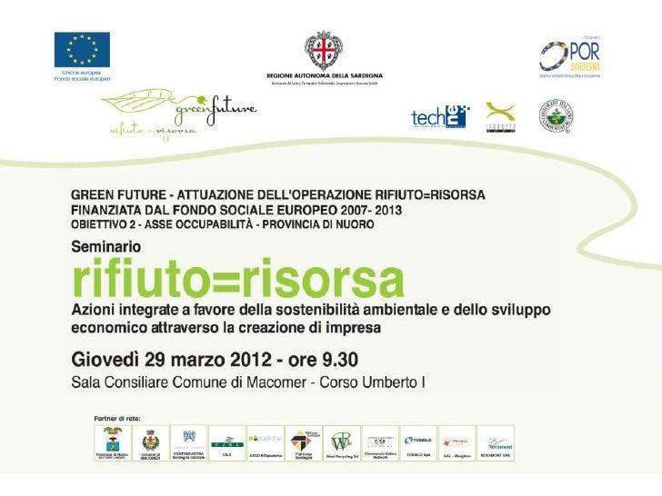 Scenario attuale e prospettivefuture nella Sardegna CentraleEnrico Masala
