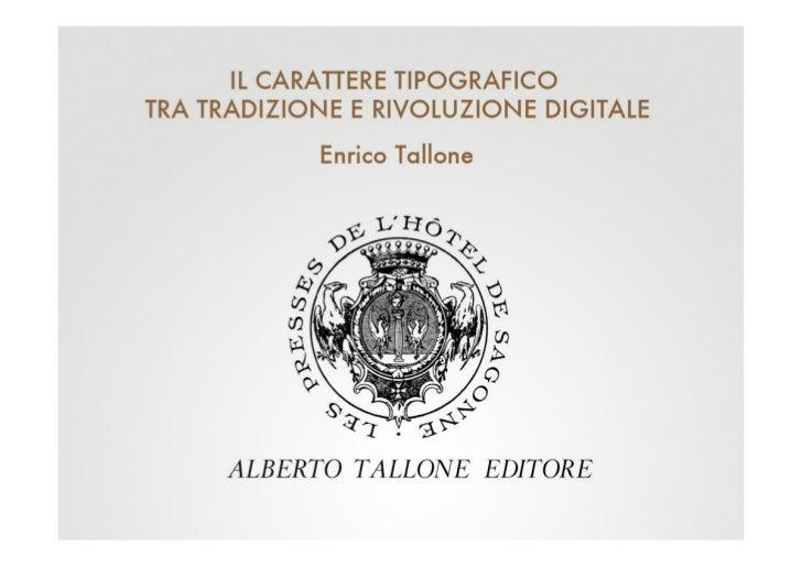 Enrico Tallone @ Ebook Lab Italia 2011 - Il carattere tipografico tra tradizione e rivoluzione digitale