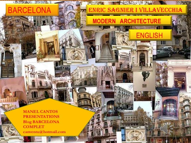 BARCELONA                 ENRIC SAGNIER I VILLAVECCHIA                           MODERN ARCHITECTURE                      ...