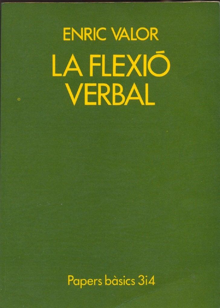 Enric Valor  La Flexio Verbal   Catala Valencia