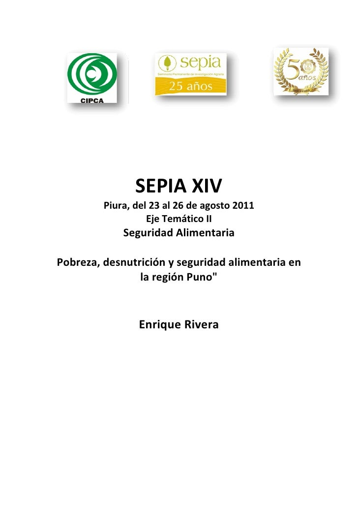 SEPIAXIV         Piura,del23al26deagosto2011                   EjeTemáticoII            SeguridadAlimentaria...