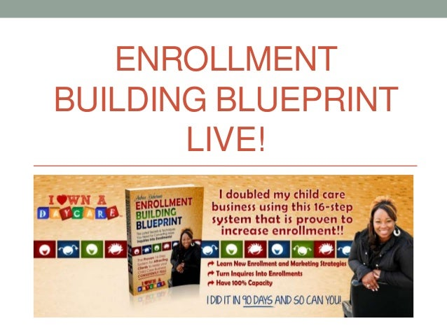 ENROLLMENT BUILDING BLUEPRINT LIVE!