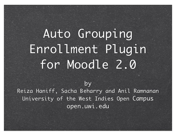 Enrollment and Autogrouping for Moodle 2.0