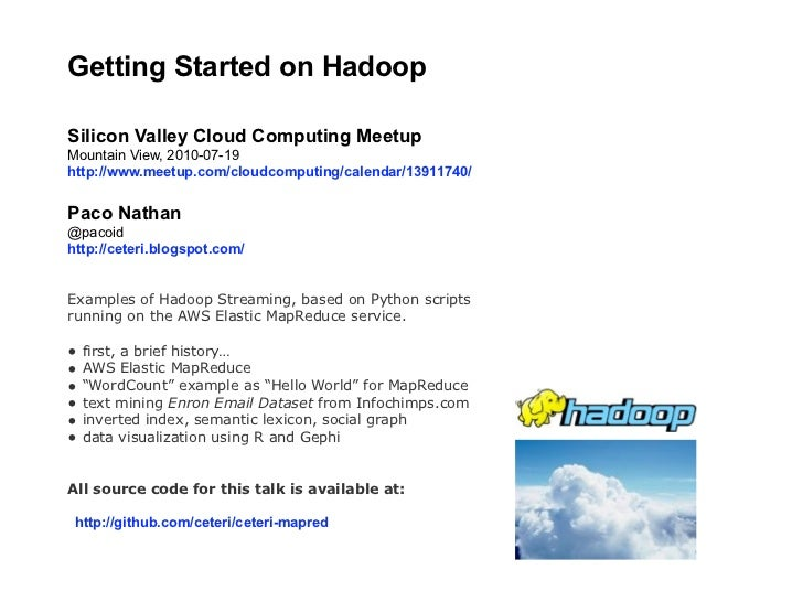 Getting Started on Hadoop