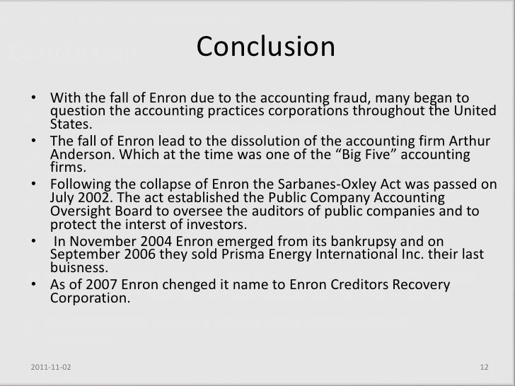 case 12 enron questionable accounting leads to collapse Enron: questionable accounting leads to collapse in the case of enron, it comes down to pure greed and a lack of accountability from the top, there was illegal.