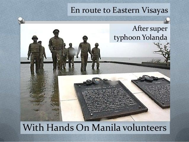 En route to Eastern Visayas After super typhoon Yolanda  With Hands On Manila volunteers