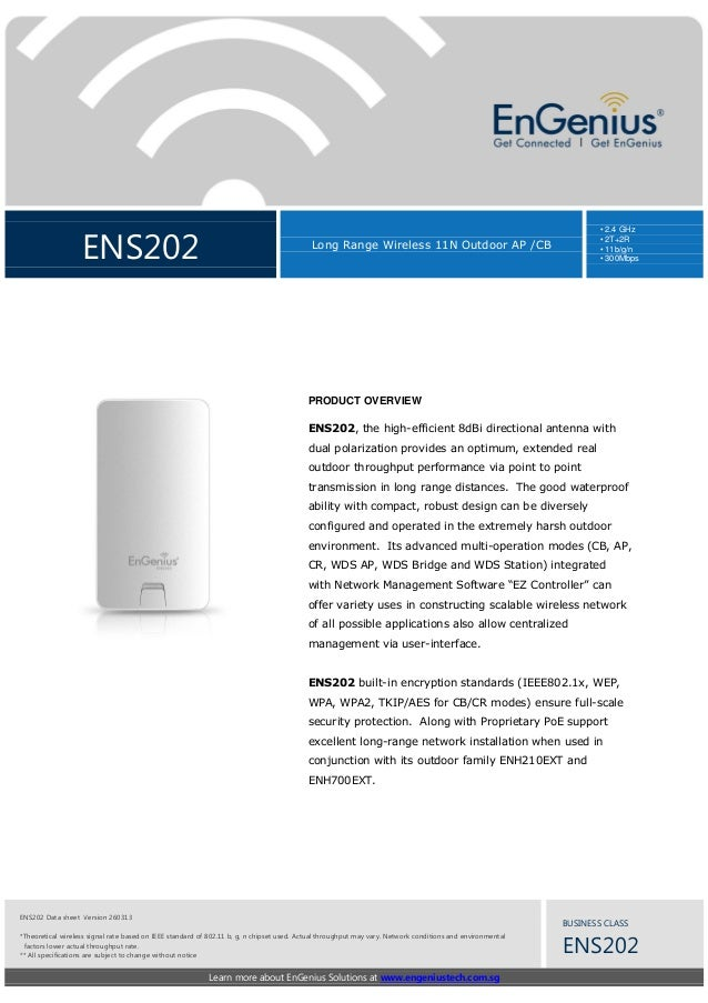 ENS202  • 2.4 GHz • 2T+2R • 11b/g/n • 300Mbps  Long Range Wireless 11N Outdoor AP /CB  PRODUCT OVERVIEW ENS202, the high-e...