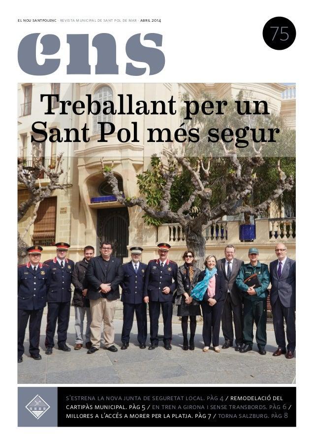 el nou santpolenc · revista municipal de sant pol de mar · abril 2014 75 La Fira de la maduixa editorial pág 3 / inagurem ...