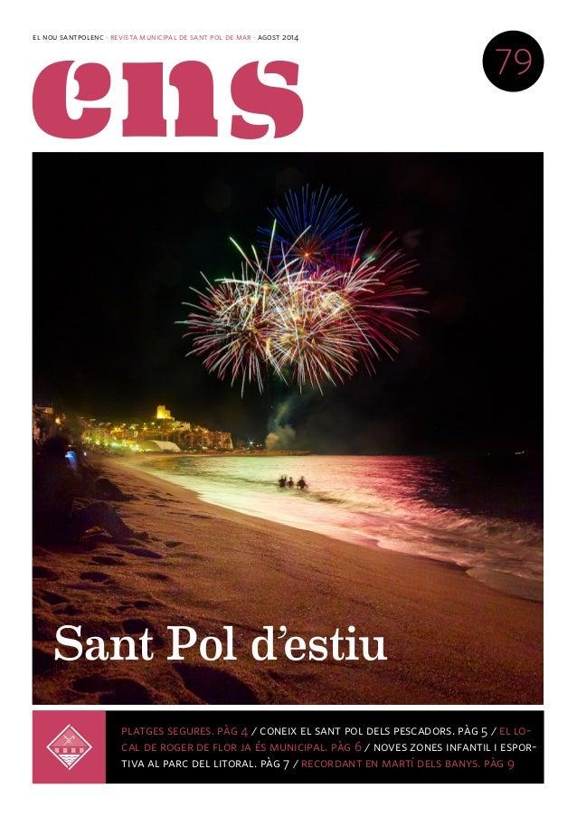 el nou santpolenc · revista municipal de sant pol de mar · agost 2014 79 platges segures. pàg 4 / coneix el sant pol dels ...