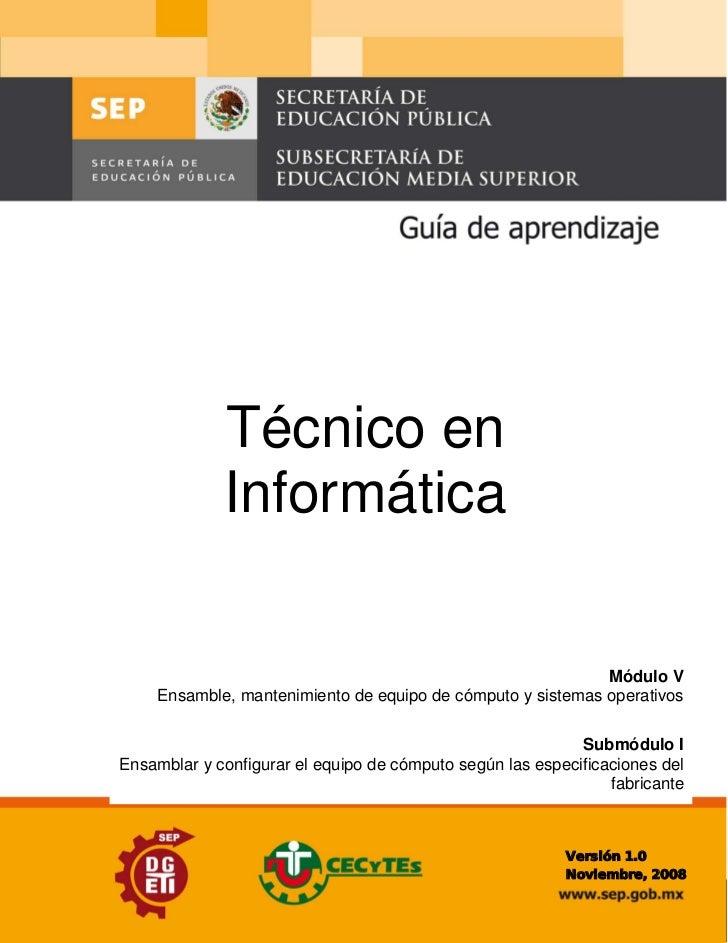 Técnico enTécnico en Producción      Informática                                                            Módulo II V   ...