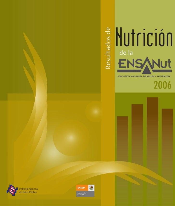 Resultados de Nutrición de la ENSANUT 2006