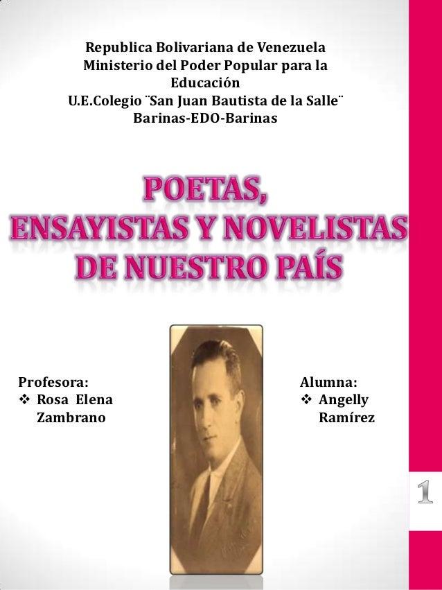 Ensayistas, poetas y novelistas de nuestro país (venezuela)