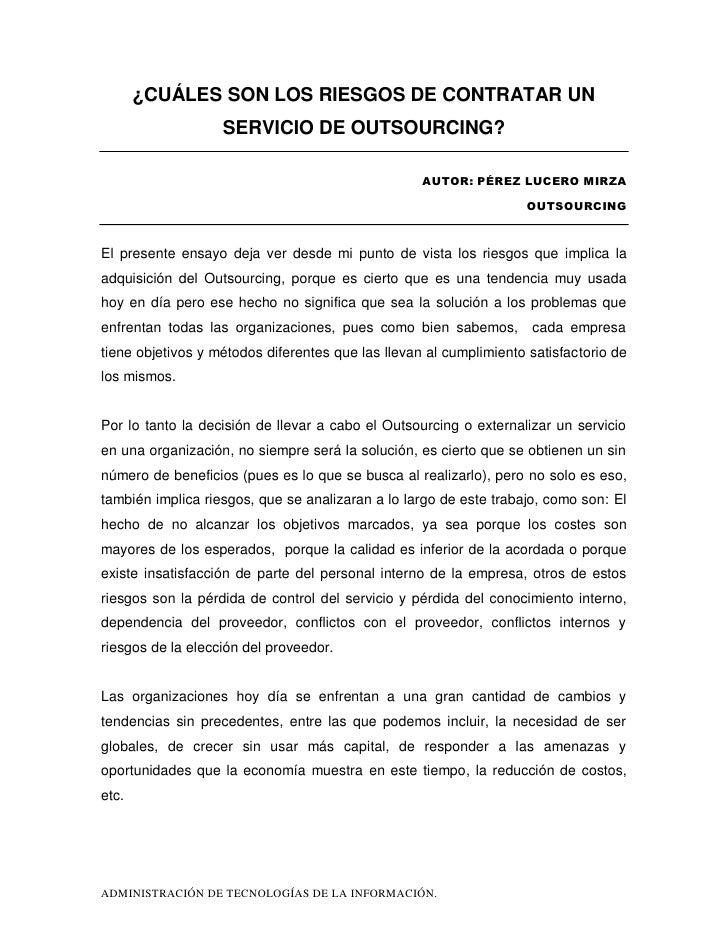 ¿CUÁLES SON LOS RIESGOS DE CONTRATAR UN                    SERVICIO DE OUTSOURCING?                                       ...