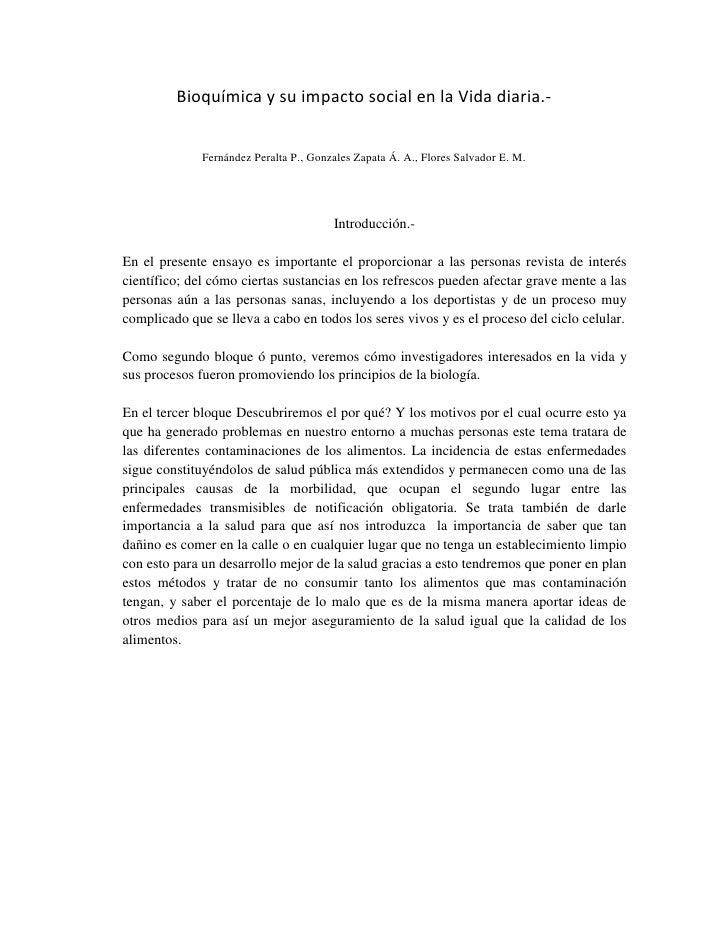 Bioquímica y su impacto social en la Vida diaria.-<br />Fernández Peralta P., Gonzales Zapata Á. A., Flores Salvador E. M....