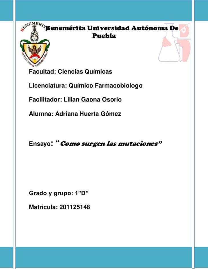 Benemérita Universidad Autónoma De                 PueblaFacultad: Ciencias QuímicasLicenciatura: Químico FarmacobiologoFa...