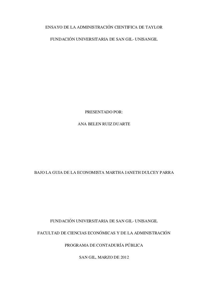ENSAYO DE LA ADMINISTRACIÓN CIENTIFICA DE TAYLOR      FUNDACIÓN UNIVERSITARIA DE SAN GIL- UNISANGIL                    PRE...