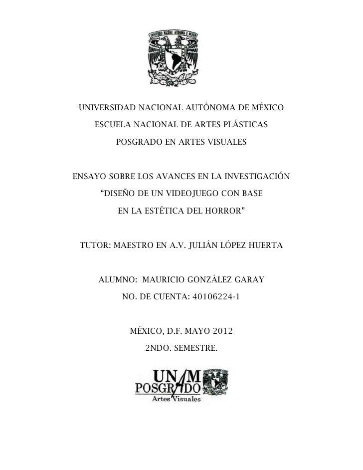 UNIVERSIDAD NACIONAL AUTÓNOMA DE MÉXICO    ESCUELA NACIONAL DE ARTES PLÁSTICAS        POSGRADO EN ARTES VISUALESENSAYO SOB...