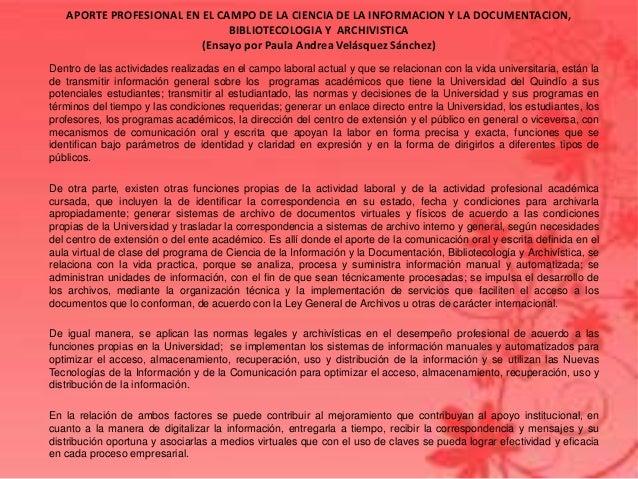 APORTE PROFESIONAL EN EL CAMPO DE LA CIENCIA DE LA INFORMACION Y LA DOCUMENTACION,BIBLIOTECOLOGIA Y ARCHIVISTICA(Ensayo po...