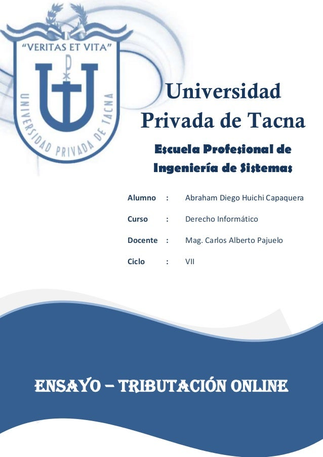 Universidad Privada de Tacna Escuela Profesional de Ingeniería de Sistemas Alumno : Abraham Diego Huichi Capaquera Curso :...