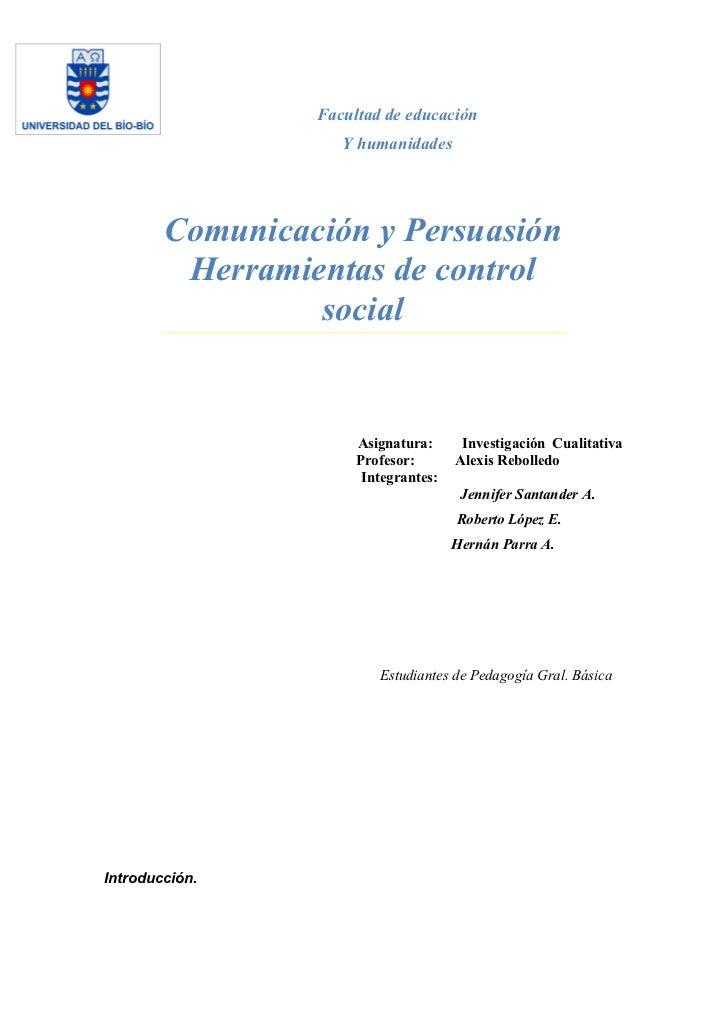 Ensayo   comunicación y persuasión, herramientas de control social (1)